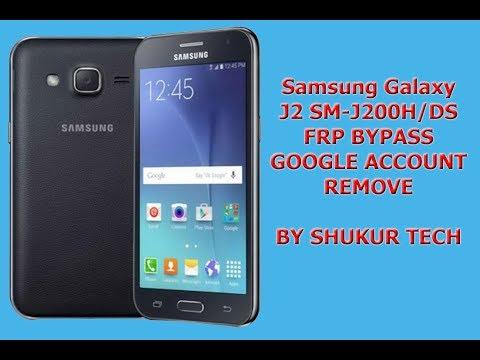 Samsung Galaxy J2 SM-J200H/DS - 2018 NEW METHOD FRP BYPASS