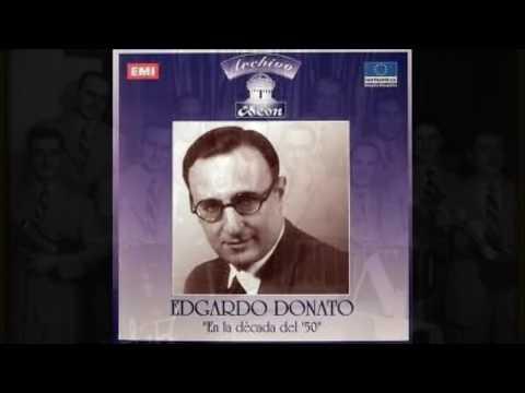 La Tapera - Edgardo Donato canta Felix Gutiérrez