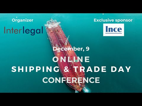 ONLINE CONFERENCE SHIPPING & TRADE DAY