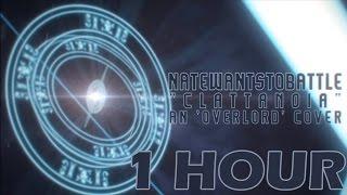 ► Overlord Opening - Clattanoia   NATEWANTSTOBATTLE【1 HOUR】 thumbnail