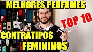 TOP 10 - Melhores Contratipos Femininos - Perfumes Nacionais e Importados