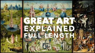 Hieronymus Bosch, The Garden of Earthly Delights (Full Length): Great Art Explained