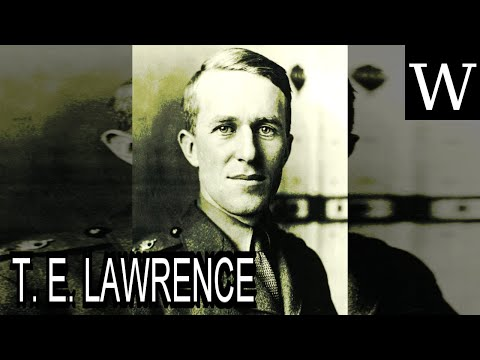 T. E. LAWRENCE - Documentary
