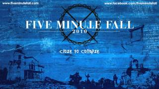 Five Minute Fall - Close to Collapse full album