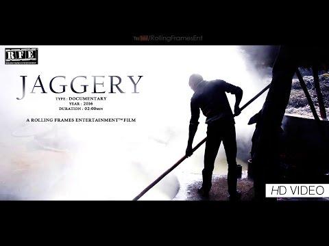 #JAGGERY (Gur) | 2016 | Travel Documentary Film | HD | RFE