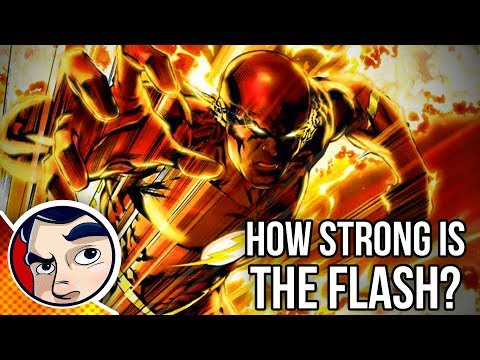 How Strong is the Flash? What Are His Powers?