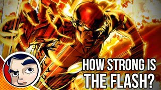 How Strong is the Flash? What Are His Powers? | Comicstorian
