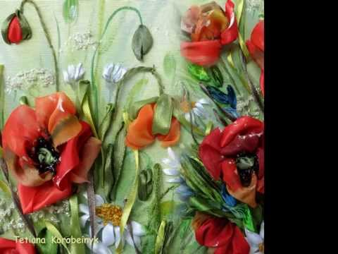 Цветы из лент, красивая вышивка