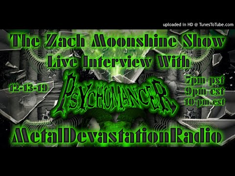 Psychomancer - Interview 2019 - The Zach Moonshine Show