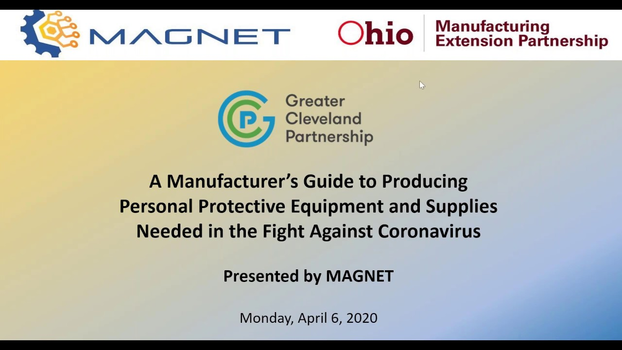WEBINAR: A Manufacturer's Guide to Producing Personal Protective Equipment & Supplies Needed