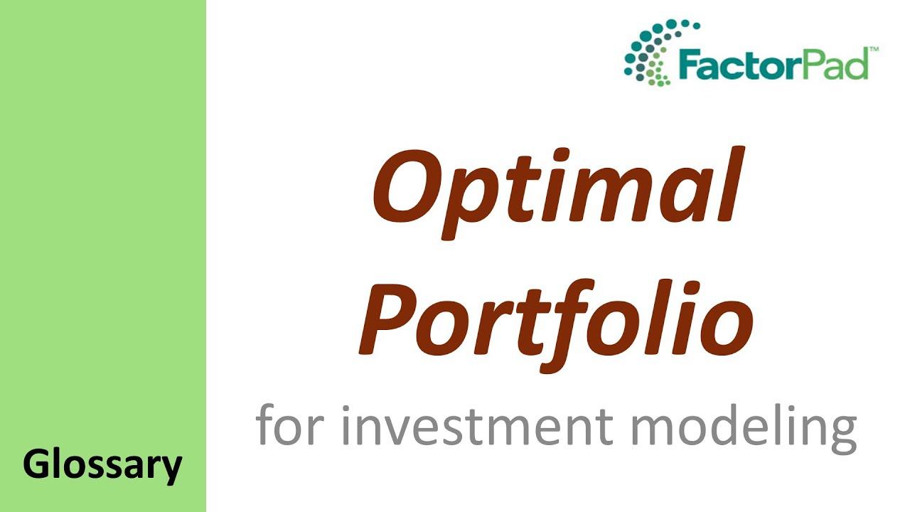 Optimal Portfolio definition and tutorial | FactorPad