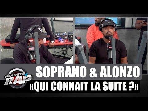 Soprano & Alonzo 'Qui connait la suite ?' #PlanèteRap