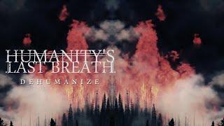 Humanity's Last Breath - Dehumanize (Visualizer)