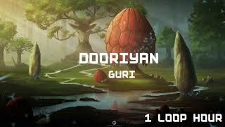 DOORIYAN - 1 LOOP HOUR - Guri