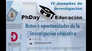 PhDay Educación 2018 - Procesos sociales y evaluación de políticas educativas