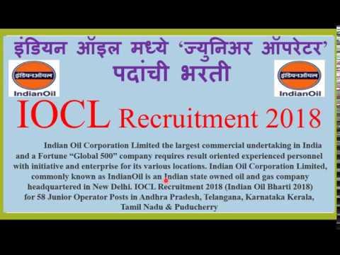 Indian Oil Recruitment2018 for 58 Junior Operator Posts