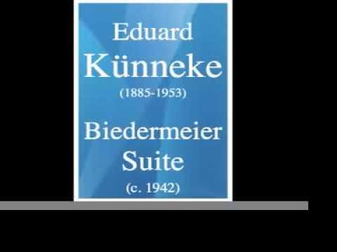 Eduard Künneke (1885-1953) : Biedermeier Suite (c. 1942)