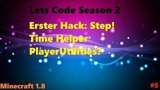 [Lets Code S2 #5] STEP HACK, TIME HELPER UND PLAYER UTILITIES?   [Deutsch/HD]
