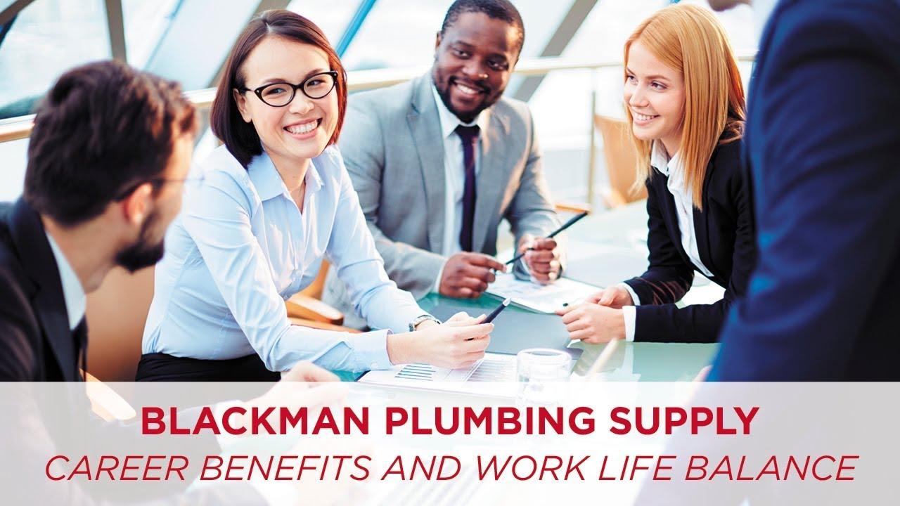 Blackman Plumbing Supply Careers Benefits And Work Life