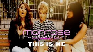 Monrose - This Is Me (Official Video)