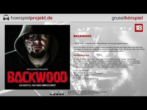 Backwood ( Thriller / Hörspiel / Hörbuch / Komplett )