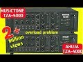Download MUSICTONE TZA-5000 | AHUJA TZA-4000 I Overload problem