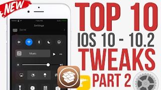 Top 10 New IOS 10 - 10.2 Jailbreak Tweaks! February 2017 Part 2