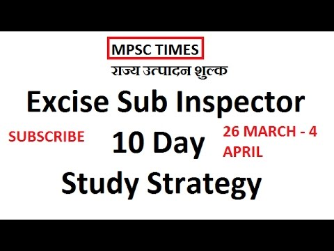 MPSC Excise Sub Inspector 10 Day Study Strategy - 26 MARCH TO 4 APRIL