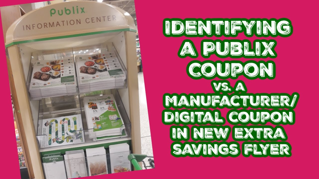 Publix New Extra Savings Flyer Coupons Digital Vs Publix Stacking Coupons At Publix Youtube