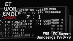 ET WOR EMOL Spezial | Fortuna Düsseldorf vs. FC Bayern München | Bundesliga 1978/79 | F95-Historie