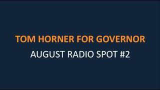 General Election Radio Spot #2 - Tom Horner for Governor