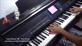 Log Horizon ED - Your Song* - Piano Transcription