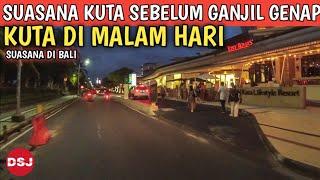 Kuta Bali Hari ini! Situasi malam sepanjang jalan pantai kuta Bali
