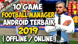 Top 10 Game Sepakbola Manager Android Terbaik 2019 Offline/Online | Best Games Football For Mobile