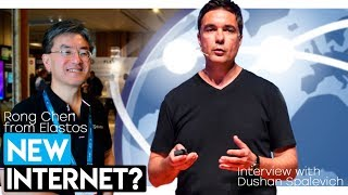 NEW AGE INTERNET POWERED BY BLOCKCHAIN ELASTOS - RONG CHEN INTERVIEW WITH DUSHAN SPALEVICH