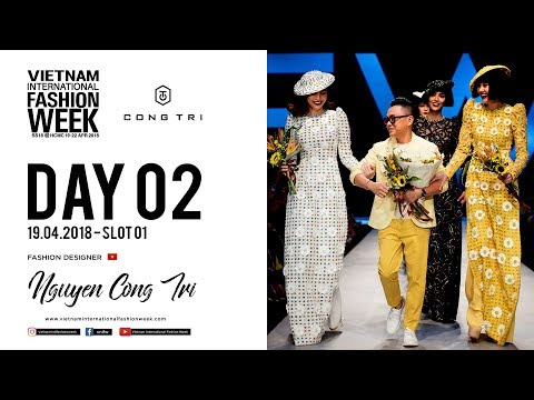NGUYEN CONG TRI | VIETNAM INTERNATIONAL FASHION WEEK SPRING SUMMER 2018
