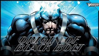 Origin Of Black Bolt!