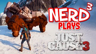 Nerd³ Plays... Just Cause 3 - The Mech