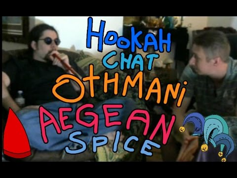 Hookah Chat with Jester559 & Gnome ( smoking Othmani aegean spice)