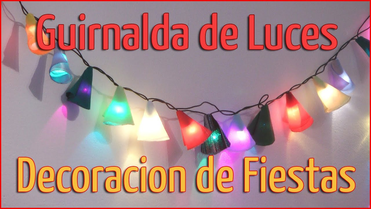 Decoraci n de fiestas guirnaldas de luces manualidades for Decoracion para todo