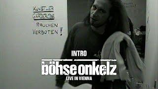Böhse Onkelz - Intro (Live in Vienna)