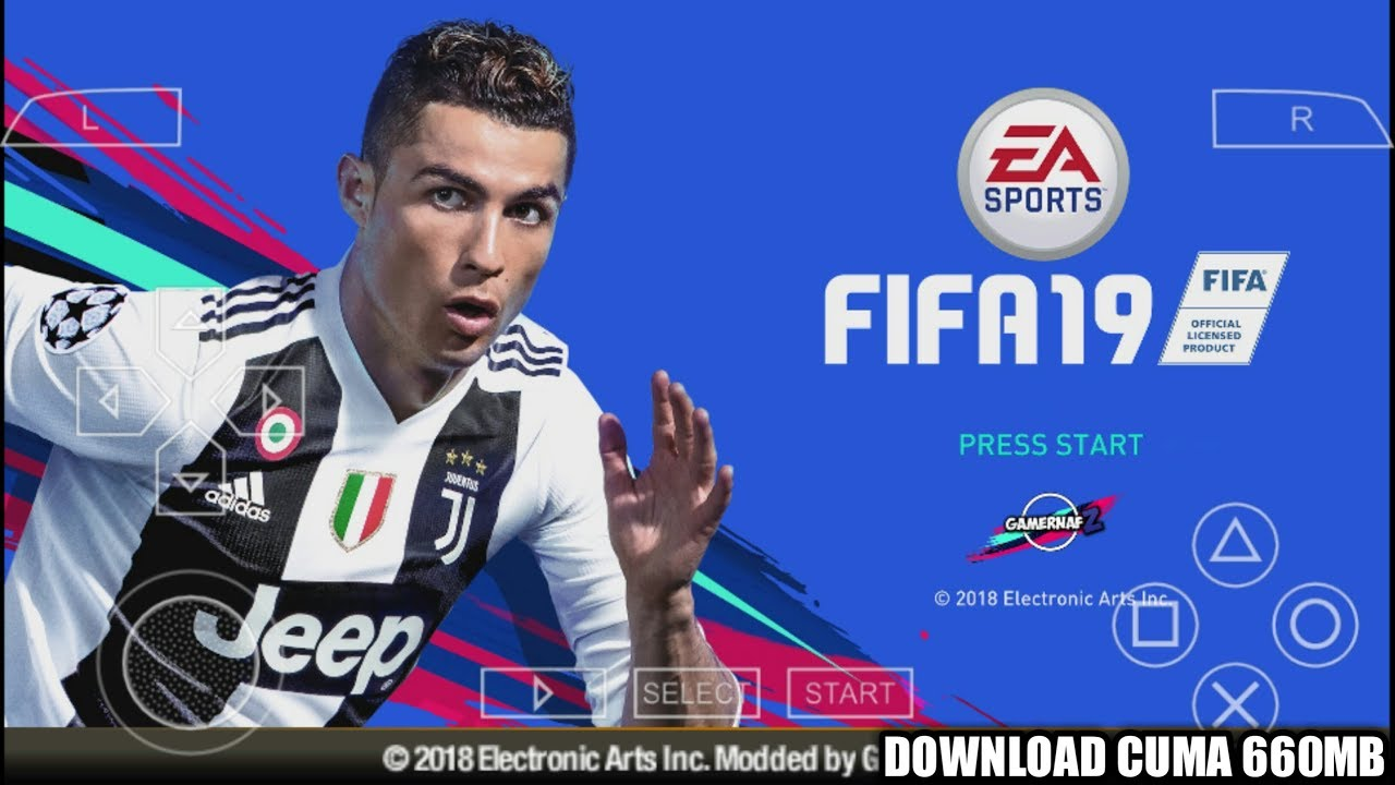 Cara Download Dan Install Game FIFA 2019 PPSSPP Android ...