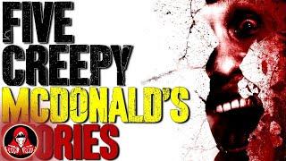 5 CREEPY McDonald's Horror Stories - Darkness Prevails