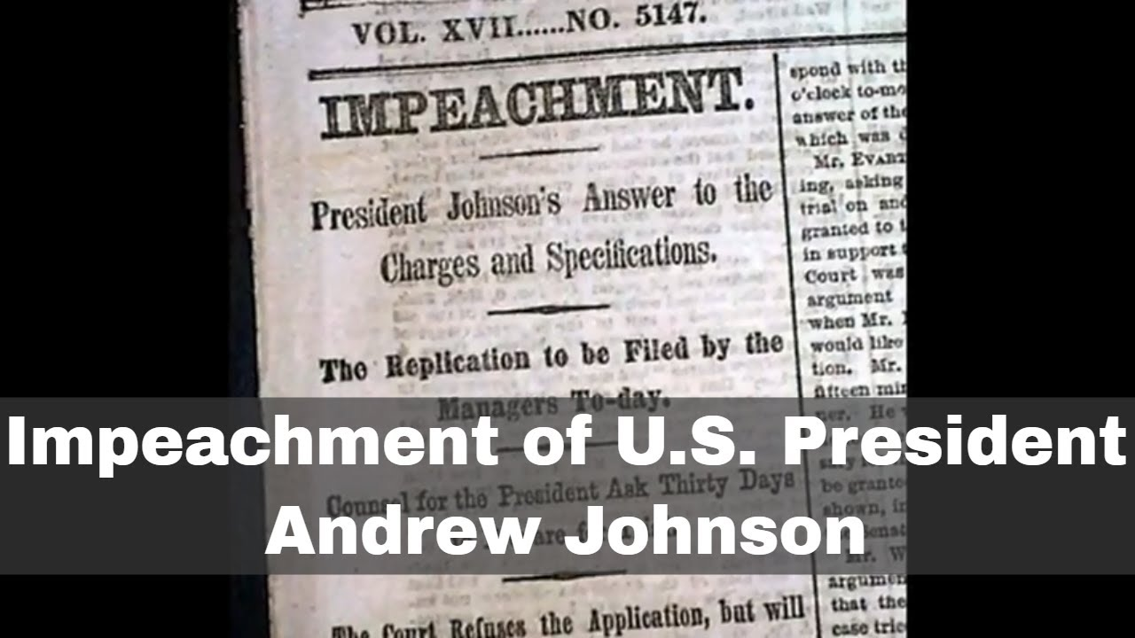 24th February 1868 Us President Andrew Johnson Impeached Youtube