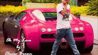 Chris Brown - Oh My Love