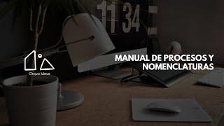 Manual de Procesos y Nomenclaturas
