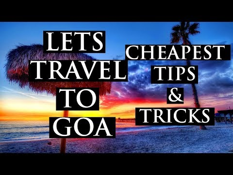 india-to-goa- -cheapest-budget- -full-info- -lets-travel