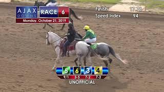 Ajax Downs October 21  2019   Race 6
