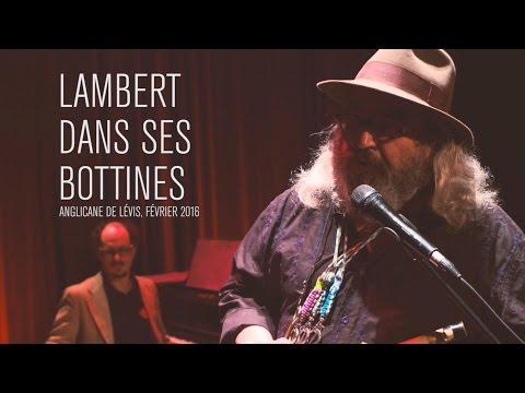Lambert Dans Ses Bottines - Anglicane, Février 2016