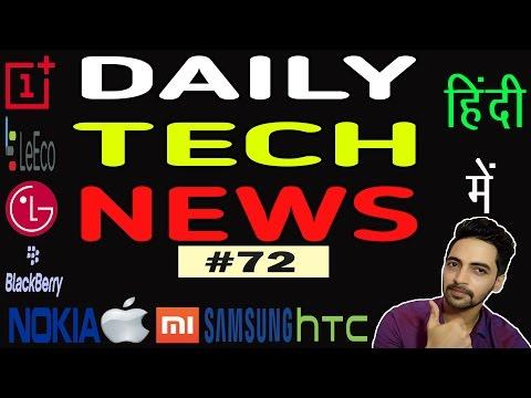 Tech News # 72 - Samsung J2 Pro,Xiaomi Notebook,Sony XA Ultra,Yahoo Sold,Gionee M6,Amazon Prime